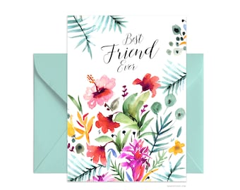 "Best Friend Ever 5""x7"" note card, Custom greeting card, Personalized Beautiful Watercolor Floral Card, card + envelope, Watercolour card"