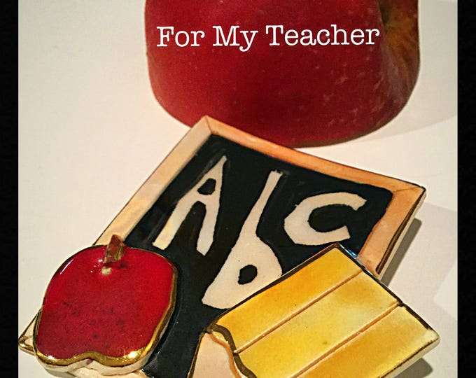 Porcelain Teachers Brooch, ABC Teachers Brooch, Apple Pencil Teachers Pin, Affordable Teachers Gift, Under Twenty Dollars, Gift of Love