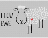 I luv Ewe Sheep Stencil Reusable Stencil Ewe Line 1 -7 size options- Create Sweet Signs, T-Shirts or Wall Art Superior Stencils