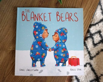 Signed Copy - The Blanket Bears - Picture book by Samuel Langley-Swain & Ashlee Spink, published by Owlet Press.