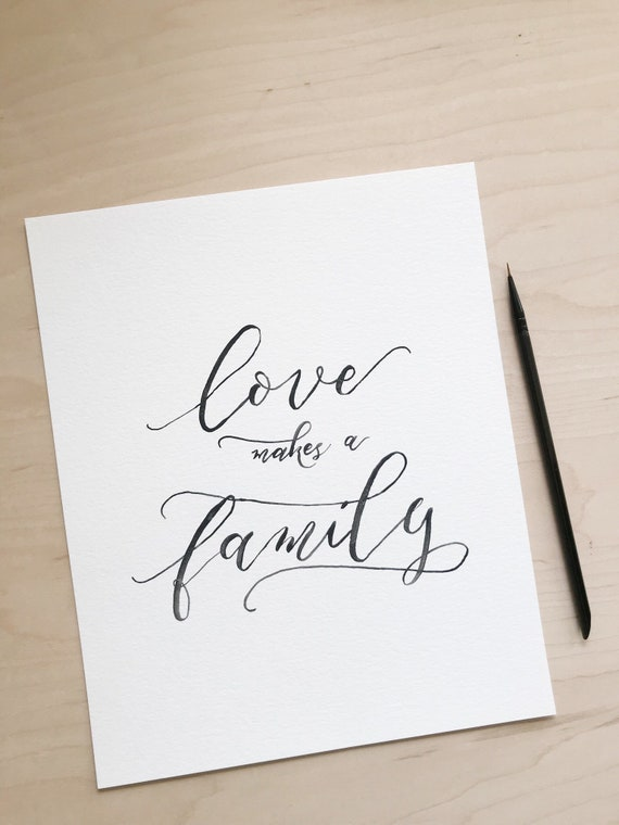 Love Makes A Family Print Adoption Print Family Quotes Etsy