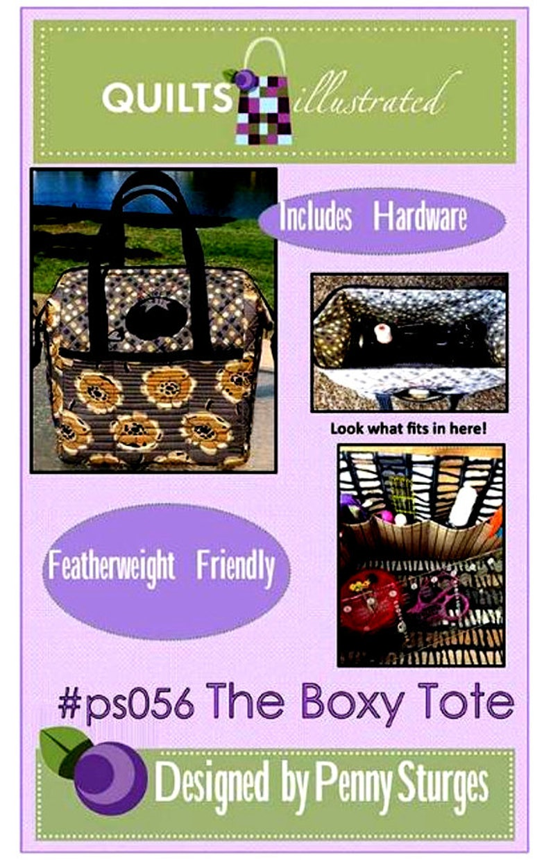 PS056     By: Quilts Illustrated Penny Sturges Includes Bag Stays The BOXY TOTE Pattern