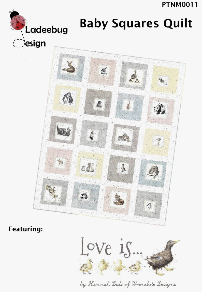 BABY SQUARES *Quilt Pattern* Featuring Love Is.. Ladeebug Designs PTNM0011 Fabric Collection By