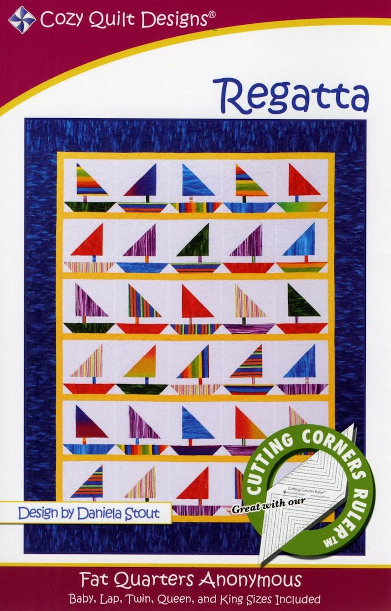 Daniela Stout For Cozy Quilt Designs   CQD01088 REGATTA  *Fat Quarters Anonymous Quilt Pattern*  By