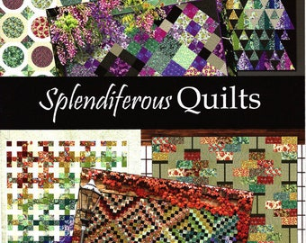 SPLENDIFEROUS QUILTS - 6 Beautiful Projects    Featuring: The Pastiche Collection of Fabrics     By-Gray Sky Studio / Jason Yenter