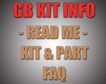 Info/FAQ For GB Kits & Parts