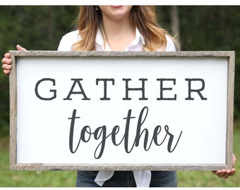 Gather Together Wood Sign Framed Signs Dining Room Wall Art Housewarming Gift Rustic Decor Farmhouse