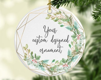 Design Your Own Ornament, Personalized Christmas Ornament, Hostess Gift Christmas Ornament, Ornament for Boss, Ornament for Coworker