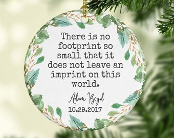 In Loving Memory at Christmas Miscarriage Child Loss Christmas Ornament Baby Loss Christmas Ornament Infant Loss No footprint so small