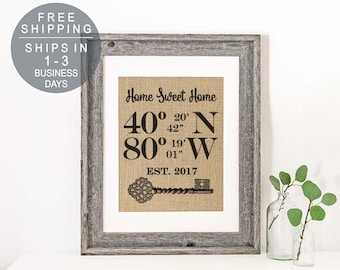 Real Burlap New Home Housewarming Gift for Couple Latitude Longitude Sign Home Sweet Home Newlywed Gift House Warming Gift Our First Home