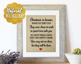 Christmas Decoration for Loved One Who Died, Christmas In Heaven Chair Poem Sign on Burlap, Empty Chair at Christmas, Xmas in Heaven