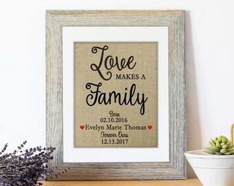 Burlap Love Makes a Family Adoption Gift, Personalized Family Gift for Adoption Day, Adoption Gift Print, Adoption Gifts, Adopting Baby Gift