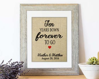 10 Years Down, Burlap Gift Print, 10th Anniversary Gifts, 10 Year Anniversary Gift for Husband, 10th Wedding Anniversary Gifts, ANY Year