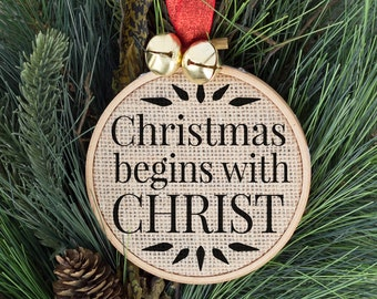 Christmas begins with Christ, Christmas Ornament, Christ in Christmas, Christian Gifts, Religious, Merry Christmas, Tree Decorations