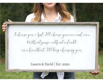 I Choose You Custom Farmhouse Sign Unique Engagement Gift Wood Signs Wedding Gift For Couple Personalized Gift Newlywed Gift For Bride Gift