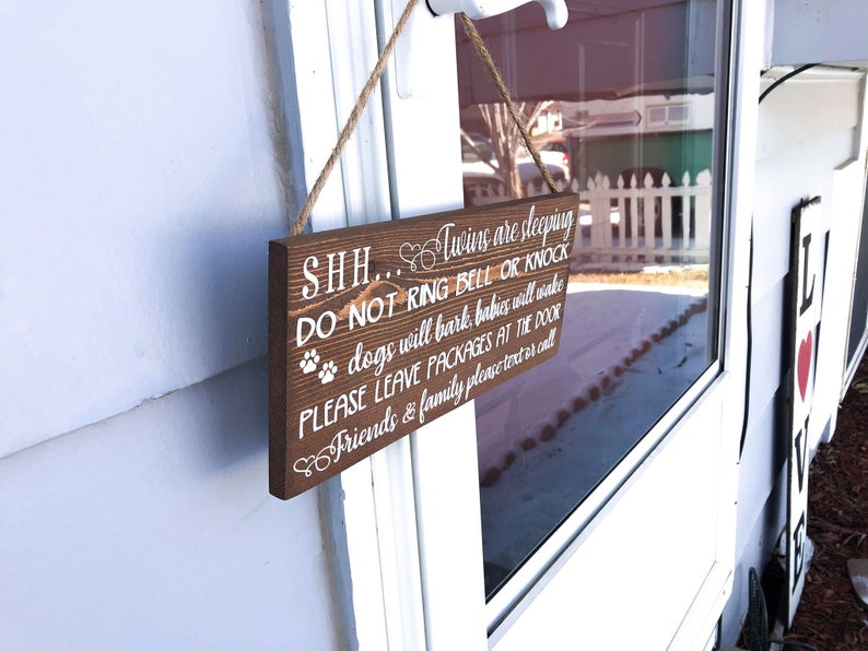 wood front door sign dogs will bark Shh Twins are sleeping do not ring bell or knock babies will wake please leave packages at the door.