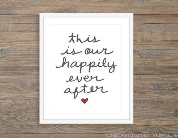 This Is Our Happily Ever After Art Print Printable Love Wall Etsy