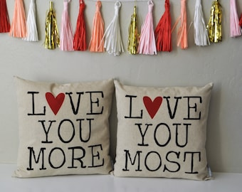 SALE, Valentines Pillow Covers, Valentines Decoration, Love you most, Love you more, 18x18 Pillow Cover