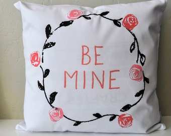 SALE, Valentines Pillow Cover, Valentines Decoration, 18x18 Pillow Cover, be mine