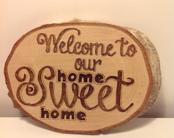 Home Sweet Home Pyrography Plaque