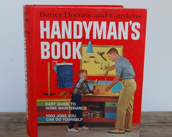 Vintage Book, Better Homes & Gardens Handyman's Book, 1970s Book, Household Reference, Hostess Gift