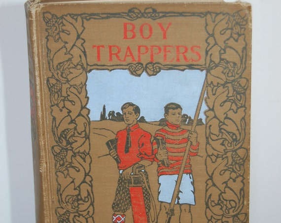 Vintage Book, The Boy Trapper, 1900's Book, Antique Book, Collectible Book, Decorative Book, Library Decor