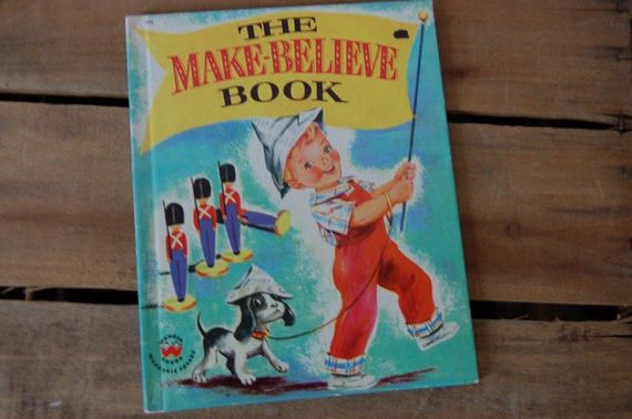 The Make-Believe Book, Vintage Wonder Book, 1959 Printing, Vintage Child's Book