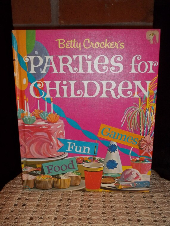 Vintage Book, Betty Crocker's Parties for Children, 1960s Book, Vintage Kids Book