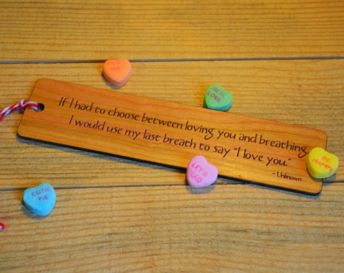 LOVE BOOKMARKS: Choose from three quotes; see list in photos for choices! Each one is engraved on cherry wood, and can be personalized!