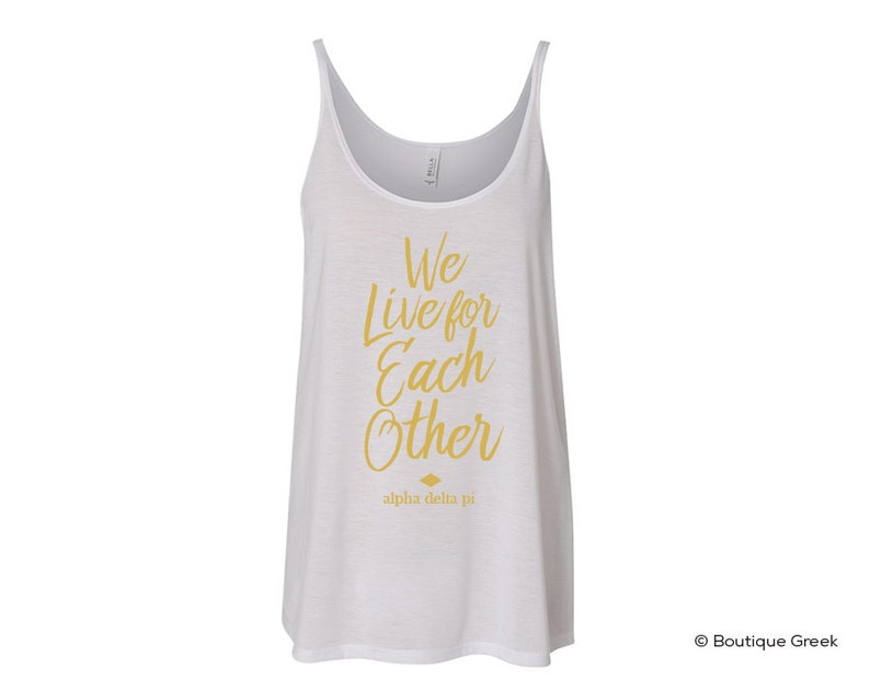 f9614cfa70334 ADPi Alpha Delta Pi We Live For Each Other Flowy Tank