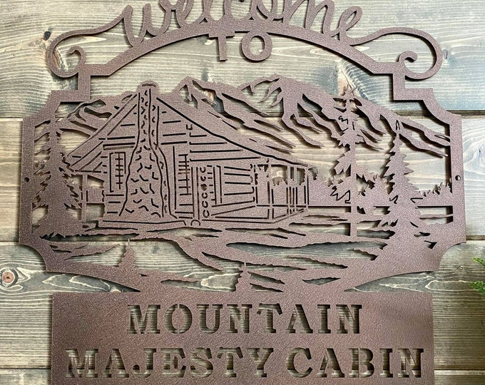 Mountain Majesty Sign -- Cabin Welcome Sign -- Custom Metal Art