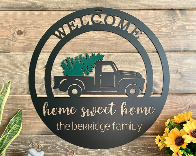Personalized Christmas Tree Truck Name Sign   Custom Metal Farmhouse Sign   Mountain Home Welcome Sign   Christmas Tree Farm Sign