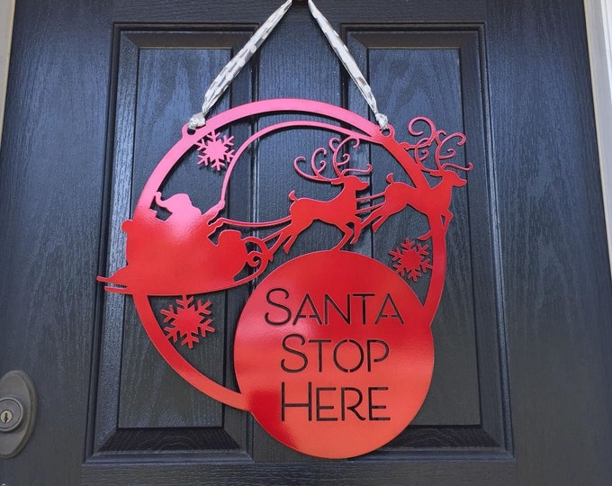 Santa Stop Here Metal Front Door Wreath | Christmas Door Decor | Santa's Sleigh Holiday Decor | Custom Christmas Decorations