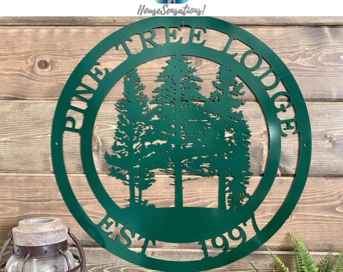 Personalized PINE Tree Custom Metal Sign| Metal Wall Art
