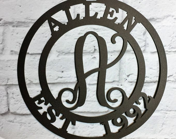 Family Established Sign in various sizes and over 100 colors