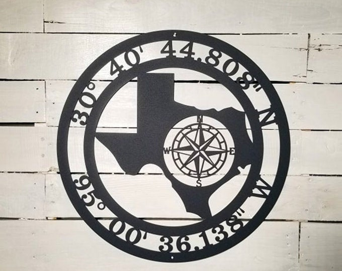 Custom TEXAS Sign Compass Rose GPS Coordinates  | latitude longitude coordinates sign | Personalized  | Custom Metal Sign | Outdoor Sign