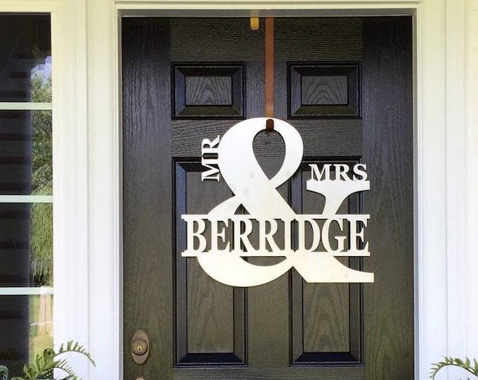 Mr & Mrs Custom Name Sign | Front Door Decor | Monogram Door Wreath