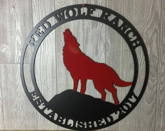 Howling Wolf Established Ranch Sign,  Metal Family Sign, Rustic Woodland Cabin Welcome Sign, Cabin Sign, Farm Sign, Weatherproof Sign