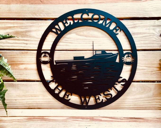 Personalized Crab Boat Sign, Dead Rise Boat Sign, Welcome Sign, Gift for Man, Lake House Sign, Beach, Father's Day Gift, Gift for Him