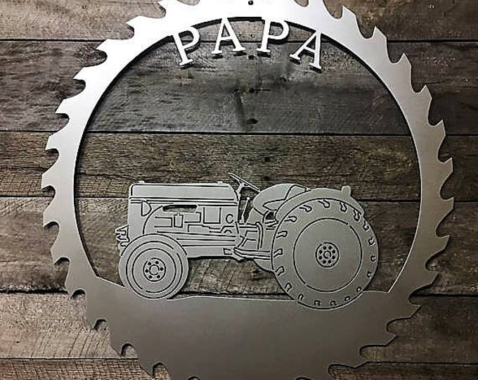 Personalized Tractor decor/ Saw blade Metal Art/ Personalized Sign/ Gift for man/ Father's Day Gift/ Outdoor Sign/ Saw blade