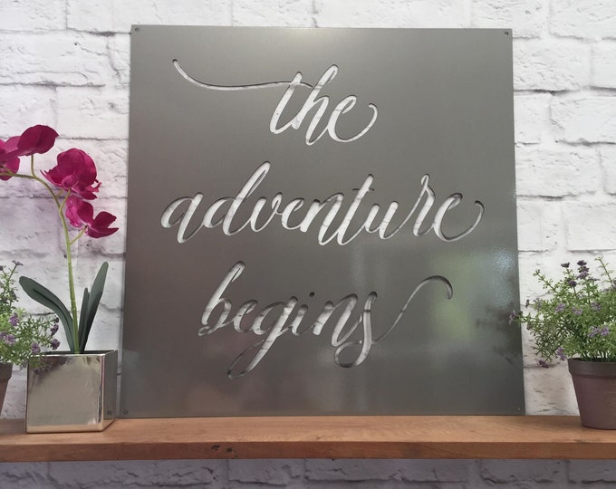 THE ADVENTURE BEGINS Wedding sign Nee baby sign, graduation gift, custom Metal Sign, Adventure Themed Baby Nursery Decor, Wedding Decor