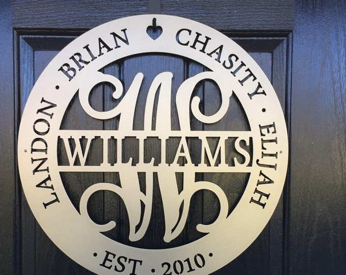 "30"" or 36"" WILLIAMS: Family Name Sign, Established Sign, Personalized,  Last Name Sign, Monogram Sign,Metal Monogram Sign, Anniversary Gift,"