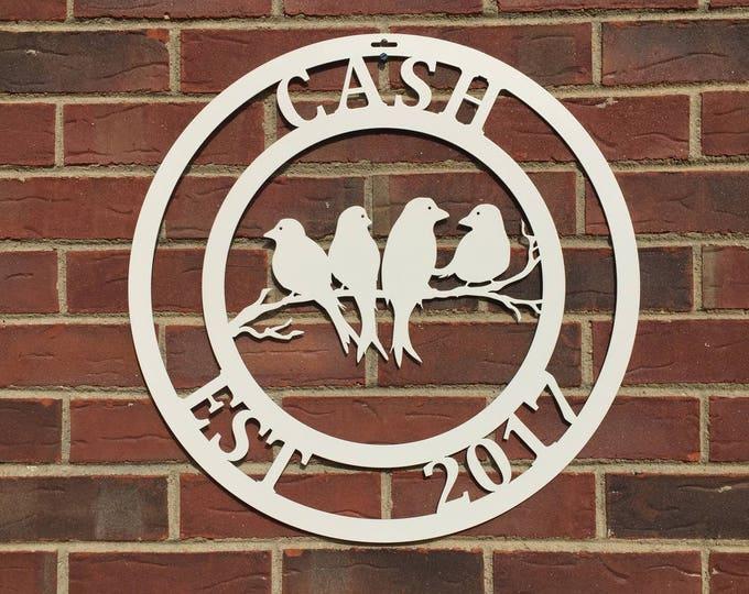 BIRDS: Established Last Name Metal Sign by HSA