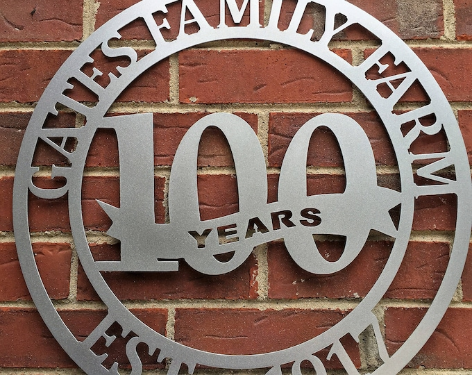 100 Year Business Sign | Anniversary Sign | Established Sign | Family Name Signs | Last Name Established Sign  | Farm Sign | Ranch Sign
