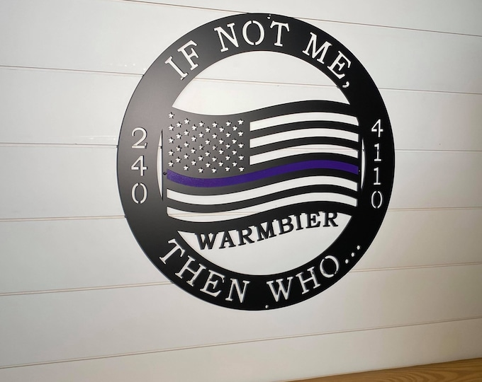 Military-Veteran Memorial Sign | First Responder Personalized Sign | Police Office Wall Decor| Firefighter gift | Nurse Custom Metal Sign