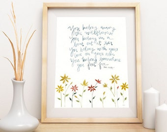 you belong among the wildflowers - wildflower - tom petty lyric - fine art print 5x7 8x10 11x14