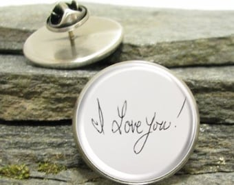 Your Handwriting Pin, personalized lapel pin, Personalized Photo Pin made with your photo
