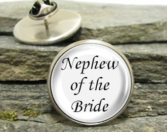 Nephew of the Bride Pin, Gold or Silver, Large or Small, Best Man lapel pin, Personalized Pin