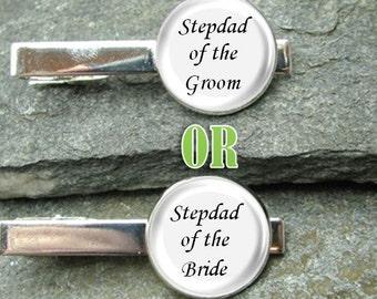 Stepdad of the Groom Tie Clip or Stepdad of the Bride Tie Clip Gold or Silver Tie Clip