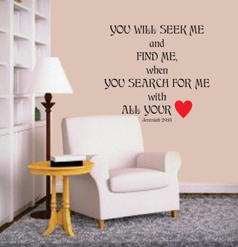 You will seek Me and find Me - Prayer Room Vinyl Wall Decal - Window Decals  - Vinyl Wall Decals - Office - Living Room - Bedroom